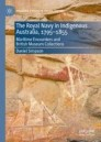 The Royal Navy in Indigenous Australia, 1795–1855