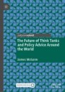 The Future of Think Tanks and Policy Advice Around the World