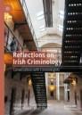 Reflections on Irish Criminology