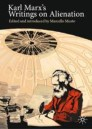 Karl Marx's Writings on Alienation