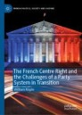 The French Centre Right and the Challenges of a Party System in Transition