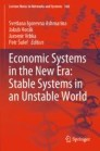 Economic Systems in the New Era: Stable Systems in an Unstable World