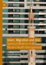 Islam, Migration and Jinn