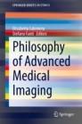 Philosophy of Advanced Medical Imaging