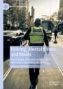 Policing, Mental Illness and Media