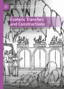Esoteric Transfers and Constructions