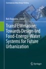 TransFEWmation: Towards Design-led Food-Energy-Water Systems for Future Urbanization