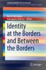 Identity at the Borders and Between the Borders
