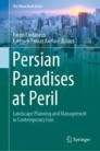 Persian Paradises at Peril