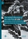 The Italian Literature of the Axis War