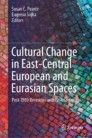 Cultural Change in East-Central European and Eurasian Spaces
