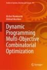 Dynamic Programming Multi-Objective Combinatorial Optimization