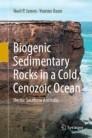 Biogenic Sedimentary Rocks in a Cold, Cenozoic Ocean