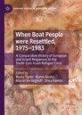 When Boat People were Resettled, 1975–1983