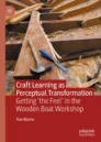 Craft Learning as Perceptual Transformation
