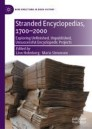 Stranded Encyclopedias, 1700–2000