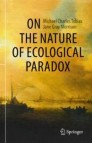 On the Nature of Ecological Paradox