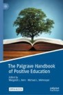 The Palgrave Handbook of Positive Education