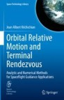 Orbital Relative Motion and Terminal Rendezvous