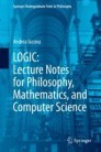 LOGIC: Lecture Notes for Philosophy, Mathematics, and Computer Science