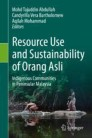 Resource Use and Sustainability of Orang Asli