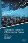 The Palgrave Handbook of Technological Finance