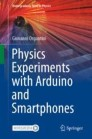 Physics Experiments with Arduino and Smartphones
