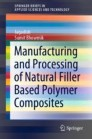 Manufacturing and Processing of Natural Filler Based Polymer Composites