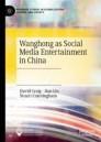Wanghong as Social Media Entertainment in China