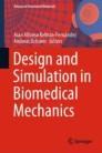 Design and Simulation in Biomedical Mechanics