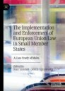 The Implementation and Enforcement of European Union Law in Small Member States