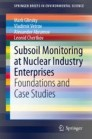 Subsoil Monitoring at Nuclear Industry Enterprises
