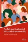The Palgrave Handbook of Minority Entrepreneurship