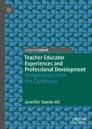 Teacher Educator Experiences and Professional Development