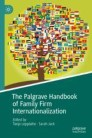 The Palgrave Handbook of Family Firm Internationalization