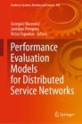 Performance Evaluation Models for Distributed Service Networks