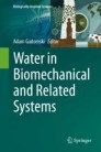 Water in Biomechanical and Related Systems