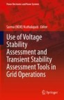 Use of Voltage Stability Assessment and Transient Stability Assessment Tools in Grid Operations