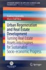 Urban Regeneration and Real Estate Development
