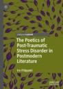 The Poetics of Post-Traumatic Stress Disorder in Postmodern Literature