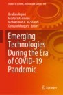 Emerging Technologies During the Era of COVID-19 Pandemic