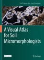 A Visual Atlas for Soil Micromorphologists