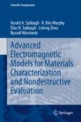 Advanced Electromagnetic Models for Materials Characterization and Nondestructive Evaluation