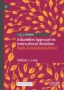A Buddhist Approach to International Relations
