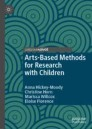 Arts-Based Methods for Research with Children