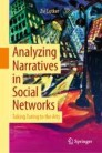 Analyzing Narratives in Social Networks