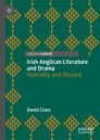 Irish Anglican Literature and Drama