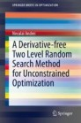 A Derivative-free Two Level Random Search Method for Unconstrained Optimization