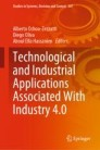 Technological and Industrial Applications Associated With Industry 4.0