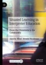 Situated Learning in Interpreter Education